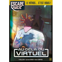Escape Quest T.2 : au-delà du virtuel